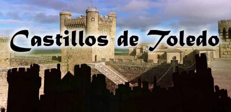 Rutas por los Castillos de Toledo